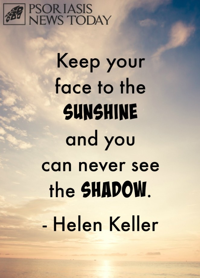 Sunshine Quote For Psoriasis Psoriasis News Today
